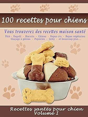 Quel est le meilleur livre de recettes pour chien en 2020 au Canada?