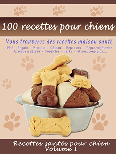100 recettes pour chiens