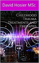 Childhood Trauma Treatments and Therapies