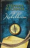 Nebelheim. Historischer Roman