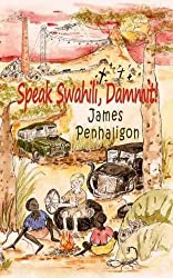 Speak Swahili, Dammit!