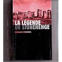la legende de stonehenge