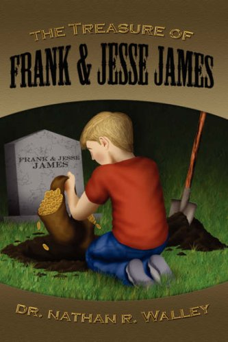 The Treasure of Frank and Jesse James
