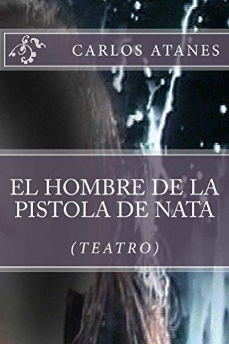 El hombre de la pistola de nata por Carlos Atanes