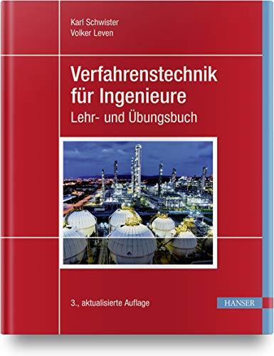 Verfahrenstechnik für Ingenieure: Ein Lehr- und Übungsbuch (mit umfangreichem Zusatzmaterial)