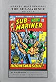 Marvel Masterworks: The Sub-Mariner Volume 6 by Conway, Gerry, Thomas, Roy (2015) Hardcover