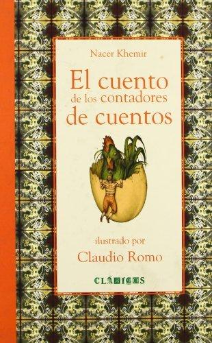 El Cuento de Los Contadores de Cuentos (Clasicos (Fondo De Cultura Economica (Mexico)).) by Khernir Nacer (2007-12-31)