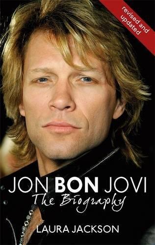 Jon Bon Jovi: The Biography