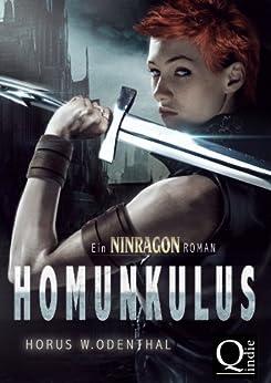 Homunkulus (NINRAGON - Die gesammelten Romane 4) von [Odenthal, Horus W.]