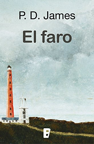 El faro (Adam Dalgliesh 13) por P.D. James