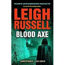 Blood Axe (DS Ian Peterson Murder Investigation)