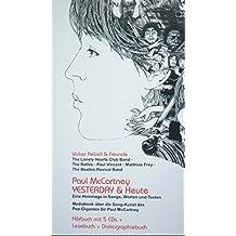 Paul McCartney: YESTERDAY & Heute: eine Hommage in Songs, Worten und Texten