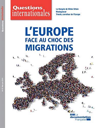 Questions internationales : LEurope face au choc des migrations ...