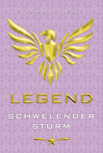 Buchseite und Rezensionen zu 'Legend 2 - Schwelender Sturm' von Marie Lu