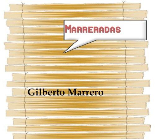 Marreradas por Gilberto Marrero