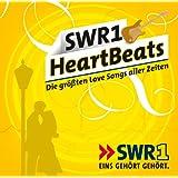 SWR1 HeartBeats - Die größten Love Songs aller Zeiten