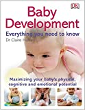 Baby Development Everything You Need to Know (DK Pregnancy & Childcare)