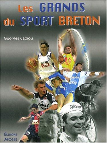 Les grands du sport breton par Georges Cadiou
