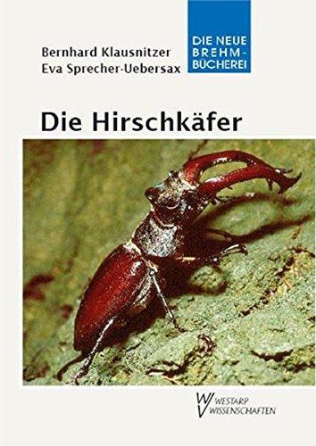 Die Hirschkäfer oder Schröter. Lucanidae by Bernhard Klausnitzer (2008-07-07)