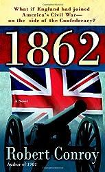 1862: A Novel