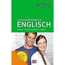 PONS Schulwörterbuch Englisch: Englisch-Deutsch / Deutsch-Englisch. Mit Online-Wörterbuch. Für Schüler der Klassen 5-10.
