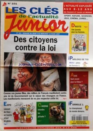 CLES DE L'ACTUALITE JUNIOR (LES) [No 101] du 06/03/1997 - DES CITOYENS CONTRE LA LOI - EXPO - LEONARD DE VINCI - CHIENS - INTERDIRE LES PIT-BULLS - FORMULE 1 - LE CHAMPIONNAT DU MONDE DEMARRE - ASIE - QUE AVENIR POUR LA CHINE - METIER - PILOTE DE F1 - DROITS - UNE JOURNEE POUR LES FEMMES