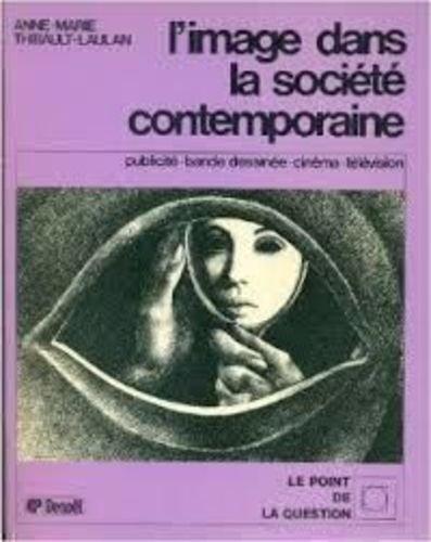 L'image dans la société contemporaine