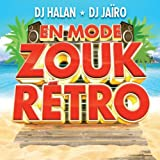 En Mode Zouk Retro (by DJ Halan & DJ Jaïro)