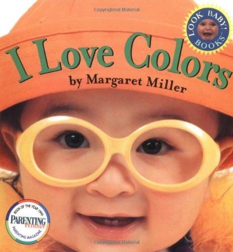 I Love Colors (Look Baby Books)