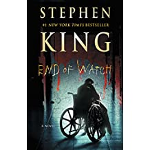 End of Watch: A Novel (The Bill Hodges Trilogy, Band 3)