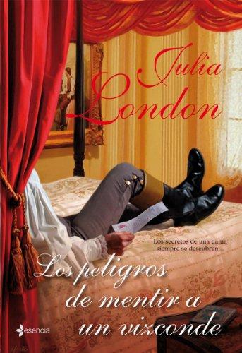 Los peligros de mentir a un vizconde par JULIA LONDON