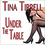 Under the Table: A Foot Worship Fantasy