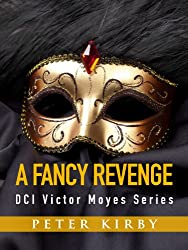 A Fancy Revenge (DCI Victor Moyes Book 2)