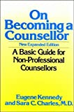 On Becoming a Counsellor: A Basic Guide for Non-professional Counsellors