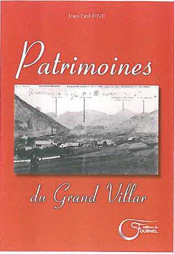 PATRIMOINES DU GRAND VILLAR par JEAN PAUL FINE