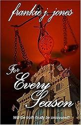 For Every Season by Frankie J. Jones (2005-01-11)
