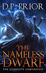 The Nameless Dwarf (The Complete Chronicles): Nameless Dwarf series books 1-5 (English Edition)