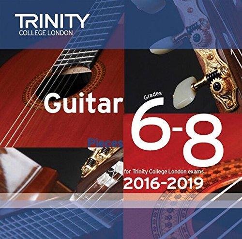Trinity College London: Guitar CD - Grades 6-8 (2016-2019). For Chitarra