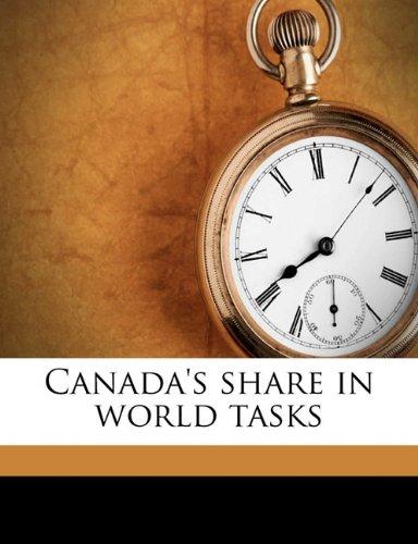 Canada's share in world tasks