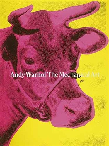 The Mechanical Art: Andy Warhol