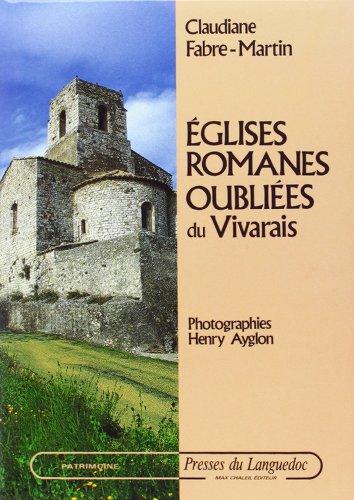 Eglises romanes oubliées du Vivarais