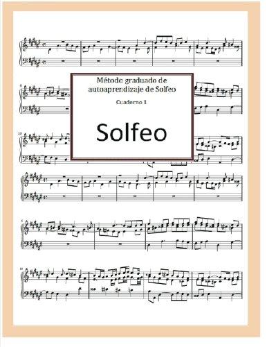 Método graduado de autoaprendizaje de Solfeo por Sr. José R. Gomis Fuentes