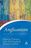 Anglicanism: The Answer to Modernity (Continuum Icons)