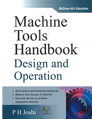 Machine Tools Handbook: Design and Operation