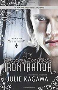 The Iron Traitor  by Julie Kagawa par Kagawa