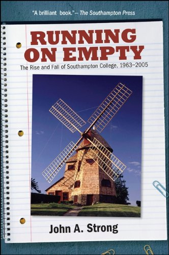 Running on Empty: The Rise and Fall of Southampton College, 1963-2005 (English Edition)