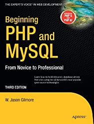 Beginning PHP & MySQL From Novice to Professional, 3rd Edition (English Edition)