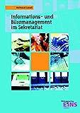 Informations- und Büromanagement / Bürokommunikationstechnik. Sekretariat 1. Lehr-/Fachbuch: 'Geprüfte(r) Sekretariatsfachkaufmann/-fachkauffrau'