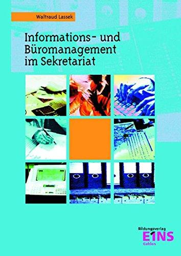 Informations- und Büromanagement / Bürokommunikationstechnik. Sekretariat 1. Lehr-/Fachbuch: \'Geprüfte(r) Sekretariatsfachkaufmann/-fachkauffrau\'