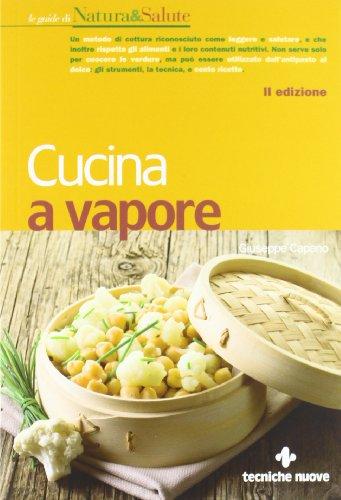 Cucina a vapore di Giuseppe Capano